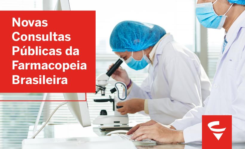 Anvisa abre consultas públicas sobre a Farmacopeia Brasileira